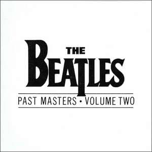 The Beatles Past Masters Volume Two