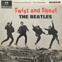 Twist and Shout - Beatles first EP with A Taste Of Honey, Do You Want To Know A Secret and There's A Place