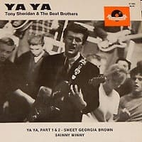 Ya Ya EP - Tony Sheridan and The Beatles - Beat Brothers - Sweey Georgia Brown and Skinny Minny