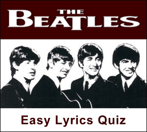 The Beatles Trivia - Easy Fab Four Lyrics Quiz at the Cavern Club and Forum