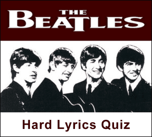 The Beatles Trivia - Hard Fab Four Lyrics Quiz at the Cavern Club and Forum