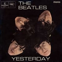Beatles - Yesterday EP from 1966 - also featuring Act Naturally, You Like Me Too Much and It's Only Love
